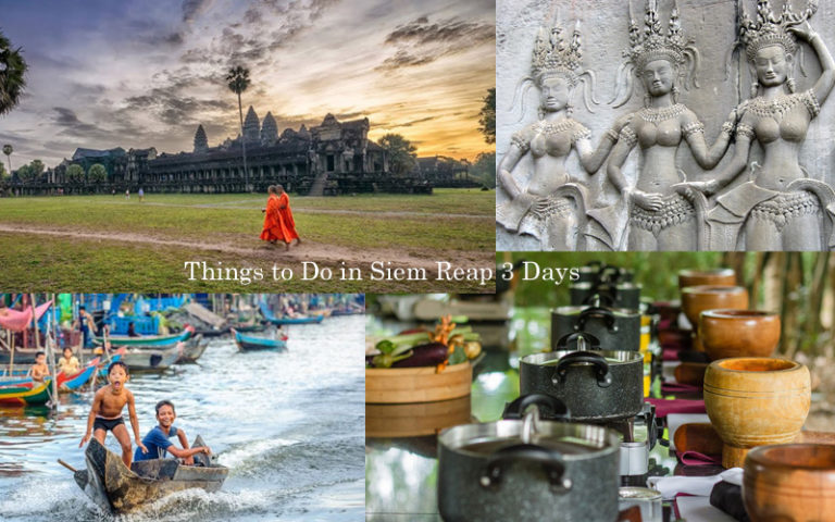 What to Do in Siem Reap 3 Days